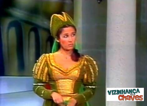 A princesa, filha do rei. Um dos episódios CH que Florinda aparece mais bonita.
