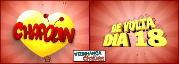 Chapolin 2013 - de volta dia 18 no SBT - Vizinhança do Chaves