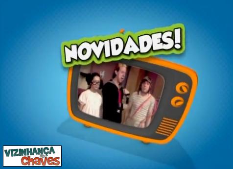 Chamada Chaves Inédito 2014 (SBT) - 02 - Vizinhança do Chaves