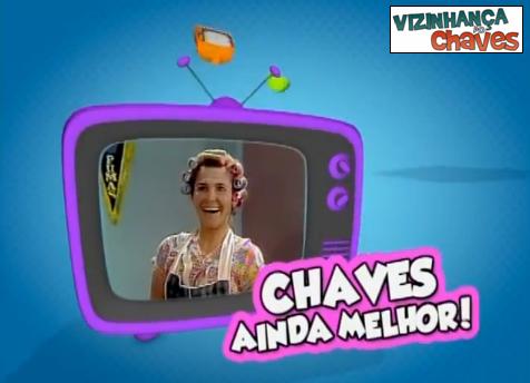 Chamada Chaves Inédito 2014 (SBT) - 05 - Vizinhança do Chaves