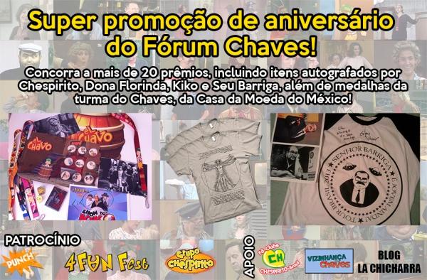 Promoção de Aniversário do Fórum Chaves - 5 anos